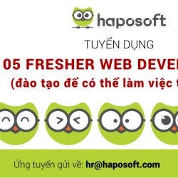 Tuyển dụng: 05 Web Developers ( Fulltime Fresher)